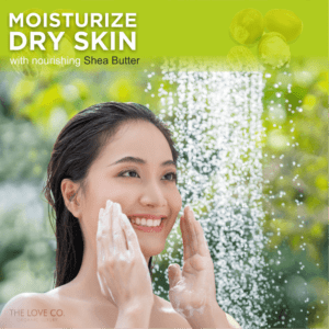 Moisturize Dry Skin with Nourshing Shea Butter - The Love Co