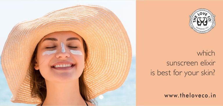 WHICH SUNSCREEN ELIXIR IS BEST FOR YOUR SKIN - The Love Co
